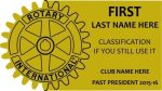 Name Badge - engraved plastic ROTARY INTL LICENSED